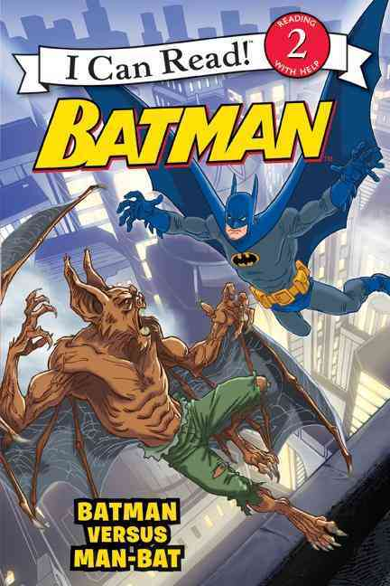 Batman Versus Man-Bat By Bright, J. E./ Gordon, Steven E. (ILT)/ Gordon, Eric A. (ILT)