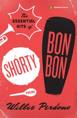 The Essential Hits of Shorty Bon Bon By Perdomo, Willie