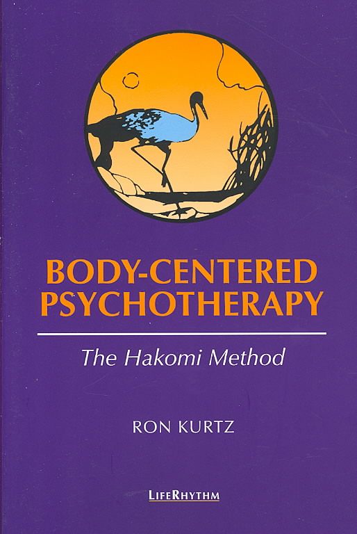 Body-Centered Psychotherapy By Kurtz, Ron